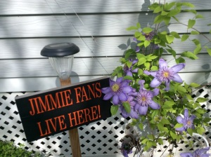 Clematis is going strong and so is the Jimmie sign.